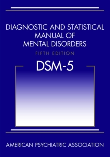Diagnostic and Statistical Manual of Mental Disorders (DSM-5), Paperback Book