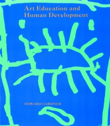 Art Education and Human Development, Paperback
