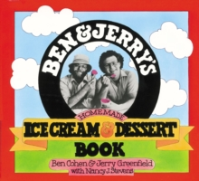 Ben and Jerry's Homemade Ice Cream and Dessert Book, Paperback