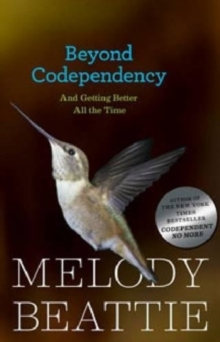 Beyond Codependency : And Getting Better All the Time, Paperback