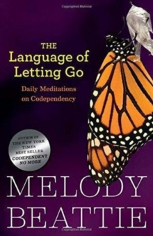 The Language of Letting Go : Daily Meditations on Codependency, Paperback