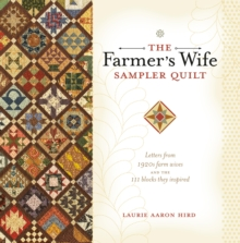 The Farmer's Wife Sampler Quilt : 55 Letters and the 111 Blocks They Inspired, Paperback
