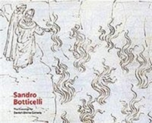 "Sandro Botticelli : The Drawings for Dante's ""Divine Comedy"", Hardback"