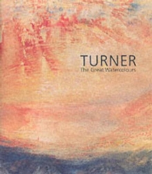 Turner : The Great Watercolours, Hardback