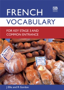 French Vocabulary for Key Stage 3 and Common Entrance, Paperback