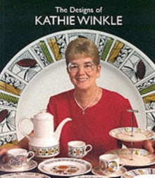 The Designs of Kathie Winkle for James Broadhurst and Sons Ltd.1958-1978, Paperback