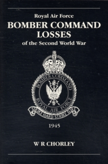 RAF Bomber Command Losses of the Second World War : 1945 v. 6, Paperback