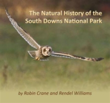 The Natural History of the South Downs National Park, Paperback
