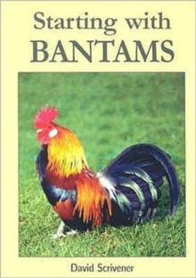 Starting with Bantams, Paperback