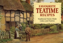Favourite Teatime Recipes : Traditional Home-Made Cakes and Pasties, Paperback