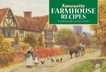 Favourite Farmhouse Kitchen Recipes : Traditional Country Fare, Paperback Book