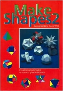 Make Shapes : Mathematical Models Bk. 2, Paperback