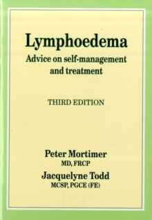 Lymphoedema : Advice on Self-management and Treatment, Paperback Book