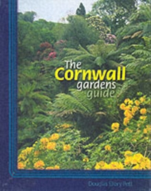 The Cornwall Gardens Guide, Paperback