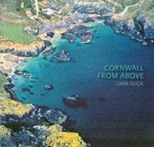 Cornwall from Above, Paperback