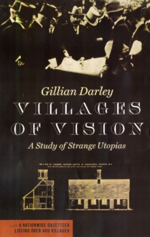 Villages of Vision : A Study of Strange Utopias, Paperback Book