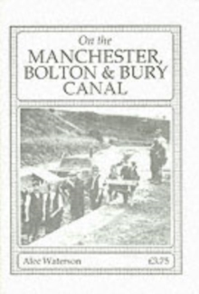 On the Manchester, Bolton and Bury Canal, Paperback