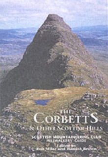 The Corbetts and Other Scottish Hills : Scottish Mountaineering Club Hillwalkers' Guide, Hardback