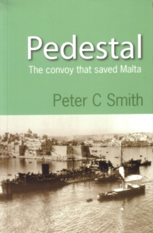Pedestal : The Convoy That Saved Malta, Paperback