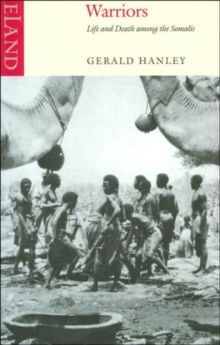 Warriors : Life and Death Among the Somalis, Paperback