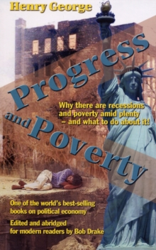 Progress and Poverty, Paperback