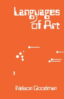 Languages of Art : An Approach to a Theory of Symbols, Paperback