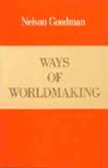 Ways of World Making, Paperback