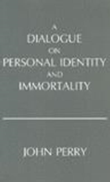 Dialogue on Personal Identity and Immortality, Paperback Book