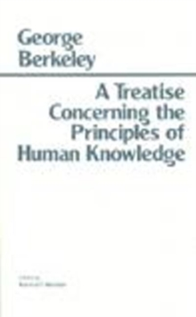 A Treatise Concerning the Principles of Human Knowledge, Paperback Book