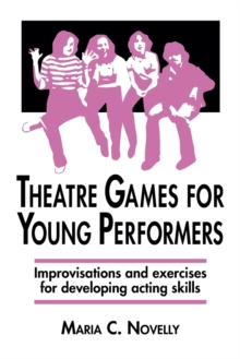 Theatre Games for Young Performers, Paperback