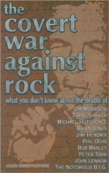 The Covert War Against Rock, Paperback Book