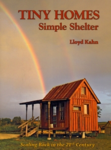 Tiny Homes : Simple Shelter, Paperback