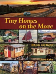 Tiny Homes on the Move : Wind and Water, Paperback Book