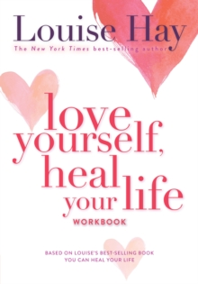 Love Yourself, Heal Your Life Workbook, Paperback