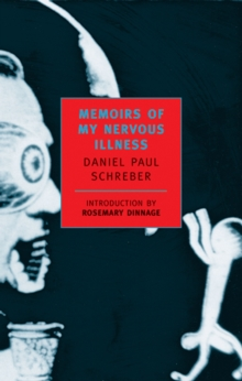 Memoirs of My Nervous Illness, Paperback