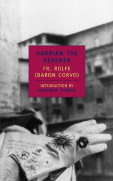 Hadrian the Seventh, Paperback Book