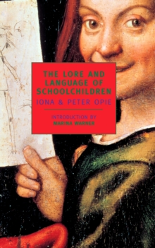 The Lore and Language of Schoolchildren, Paperback