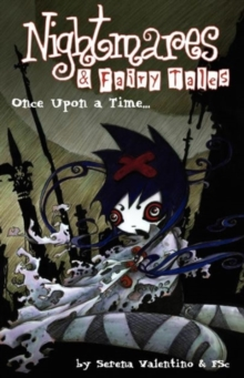 Nightmares and Fairy Tales : Once Upon a Time Once Upon a Time v. 1, Paperback