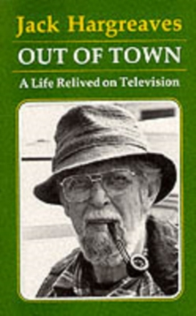 Out of Town : A Life Relived on Television, Paperback Book