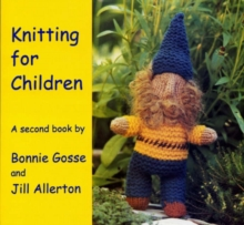 Knitting for Children : A Second Book, Paperback