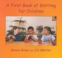 A First Book of Knitting for Children, Paperback Book