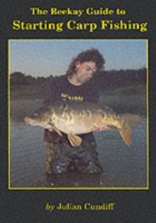 Beekay Guide to Starting Carp Fishing, Paperback