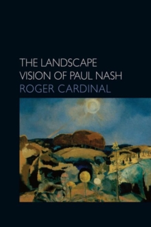 The Landscape Vision of Paul Nash, Paperback Book