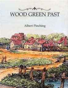 Wood Green Past, Hardback