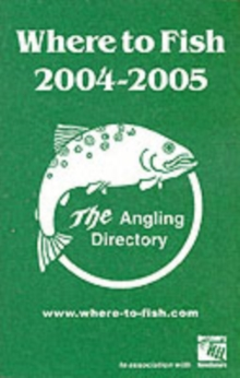 WHERE TO FISH 2004-2005, Paperback Book