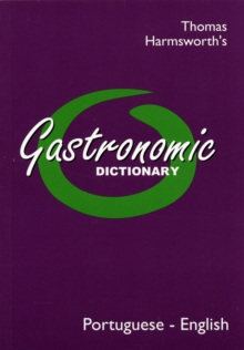 Gastronomic Dictionary: Portuguese - English, Paperback