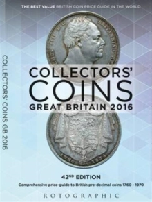 Collectors' Coins: Great Britain 2016 : British Pre-Decimal Coins 1760 - 1970, Paperback