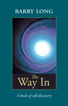 The Way in : A Book of Self-Discovery, Paperback