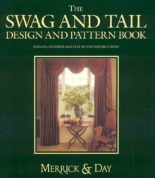 The Swag and Tail Design and Pattern Book, Hardback