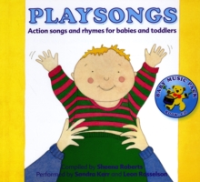 Playsongs : Action Songs and Rhymes for Babies and Toddlers, Mixed media product